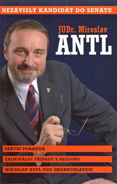 JUDr. Miroslav Antl - nezávislý kandidát do Senátu