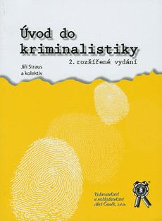 Úvod do kriminalistiky - 2. vydání